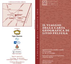 I colloqui dell' Abbazia 2016- Il viaggio della carta geografica di Livio Felluga @ MANZANO | Manzano | New Mexico | Stati Uniti