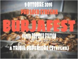 Burjafest @ Tribil superiore (Ud)   Tribil Superiore   Friuli-Venezia Giulia   Italia
