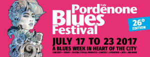 Pordenone Blues Festival 2017 @ Pordenone | Friuli-Venezia Giulia | Italia