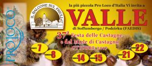 37^ Festa delle Castagne e del Miele di Castagno @ Valle di Soffumbergo, Faedis (Ud)   Friuli-Venezia Giulia   Italia