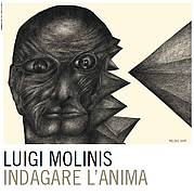 """Indagare l'anima"" - Mostra di Luigi Molinis @ San Vito al Tagliamento  | San Vito al Tagliamento | Friuli-Venezia Giulia | Italia"
