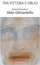 Tra pittura e oblio  di Aldo Ghirardello @ Gemona (Ud) | Gemona | Friuli-Venezia Giulia | Italia