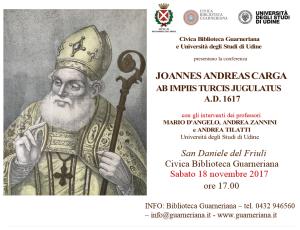 Joannes Andreas Carga ab Impiis turcis Jugulatus @ San Daniele  | San Daniele del Friuli | Friuli-Venezia Giulia | Italia