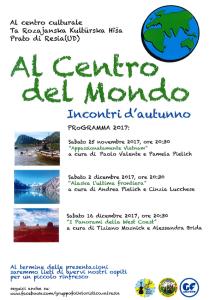 Al centro del mondo - I panorami della West Coast @ Prato di Resia   Prato   Friuli-Venezia Giulia   Italia