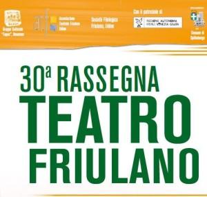 30^ Rassegna Teatro Friulano @ Spilimbergo (Pn) | Spilimbergo | Friuli-Venezia Giulia | Italia