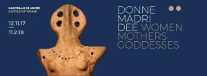 Donne Madri Dee @ Castello di Udine | Udine | Friuli-Venezia Giulia | Italia