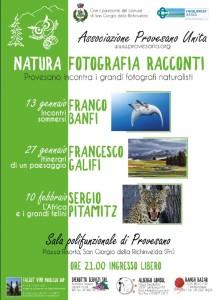 NATURA. FOTOGRAFIA. RACCONTI. Provesano incontra i grandi fotografi naturalisti @ Provesano, San Giorgio della Richinvelda (Pn)   Provesano   Friuli-Venezia Giulia   Italia