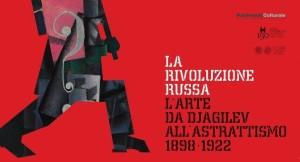 La Rivoluzione Russa: l'Arte da Djagilev all'Astrattismo 1898-1922 @ Gorizia (GO) | Gorizia | Friuli-Venezia Giulia | Italia