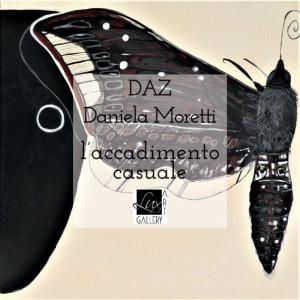 L'ACCADIMENTO CASUALE - Mostra personale dell'artista DAZ / Daniela Moretti @ Trieste | Trieste | Friuli-Venezia Giulia | Italia
