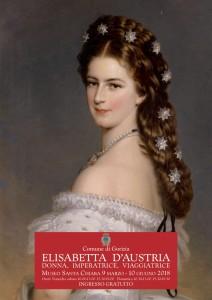 Elisabetta d'Austria. Donna, Imperatrice, Viaggiatrice nelle Collezioni Italiane @ Gorizia (GO) | Gorizia | Friuli-Venezia Giulia | Italia