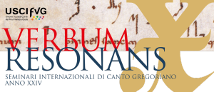 Verbum Resonans - Seminari Internazionali di Canto Gregoriano Anno XXIV @ Manzano (UD) | Manzano | Friuli-Venezia Giulia | Italia