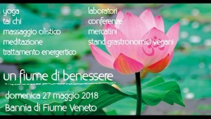 3^ed.Un Fiume di Benessere @ Bannia di Fiume Veneto (PN) | Fiume Veneto | Friuli-Venezia Giulia | Italia