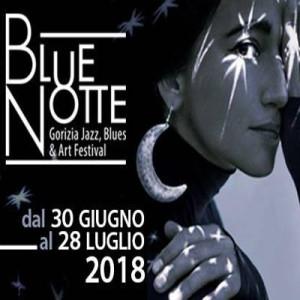 8^ed. Blue Notte Gorizia Festival @ Gorizia | Gorizia | Friuli-Venezia Giulia | Italia