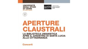 Aperture Claustrali @ Udine | Udine | Friuli-Venezia Giulia | Italia