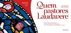 Quem Pastores Laudavere_Il Mistero della Natività @ Manzano (UD)