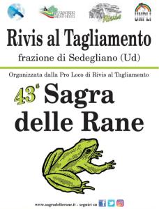 43^ Sagra delle Rane @ Rivis, Sedegliano (Ud) | Rivis | Friuli-Venezia Giulia | Italia