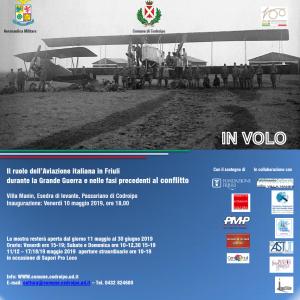 IN VOLO. Il ruolo dell'Aviazione italiana in Friuli durante la Grande Guerra e nelle fasi precedenti al conflitto. @ Passariano, Codroipo (Ud) | Passariano | Friuli-Venezia Giulia | Italia