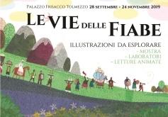 Mostra LE VIE DELLE FIABE @ Tolmezzo (Ud) | Tolmezzo | Friuli-Venezia Giulia | Italia