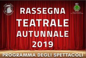 RASSEGNA TEATRALE AUTUNNALE 2019 @ Blessano, Basiliano (Ud) | Blessano | Friuli-Venezia Giulia | Italia