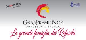 Grand Premio Noè Gradisca d'Isonzo @ Gradisca d'Isonzo (Go)
