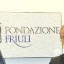 FONDAZIONE FRIULI E COMITATO REGIONALE DELLE PRO LOCO DEL FVG ANCORA INSIEME