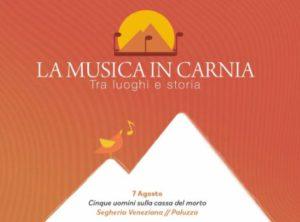 LA MUSICA IN CARNIA: Cinque uomini sulla cassa del morto @ Paluzza | Paluzza | Friuli-Venezia Giulia | Italia