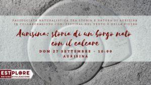 ESCURSIONE: LA PIETRA FA IL SUO GIRO – AURISINA: STORIA DI UN BORGO NATO CON IL CALCARE @ Ingresso dell'agriturismo Juna | Aurisina | Friuli-Venezia Giulia | Italia