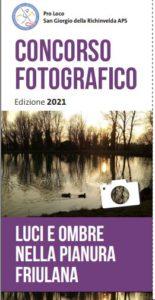 Concorso Fotografico - LUCI E OMBRE NELLA PIANURA FRIULANA @ San Giorgio della Richinvleda (Pn)