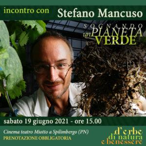Sognando un pianeta verde - Incontro con Stefano Mancuso @ Spilimbergo (Pn) | Spilimbergo | Friuli-Venezia Giulia | Italia