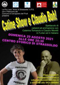 Catine Show e Claudio Boh! @ Strassoldo di Cervignano del Friuli (Ud) | Strassoldo | Friuli-Venezia Giulia | Italia